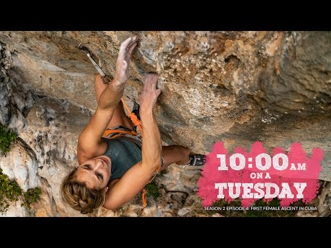 CLIMBING IN CUBA; SASHA DIGIULIAN's 5.14 ASCENT, and EXPLORING CUBA // 10am on a TUESDAY (S2Ep4)