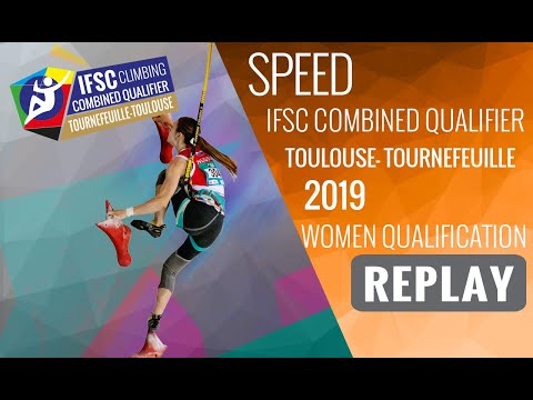 IFSC Combined Qualifier Toulouse 2019 - Women Qualifications - SPEED