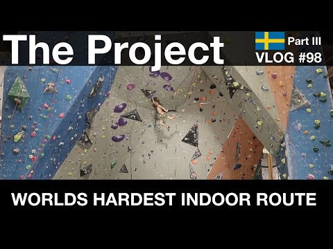WORLDS HARDEST INDOOR ROUTE (THE PROJECT) | VLOG #98