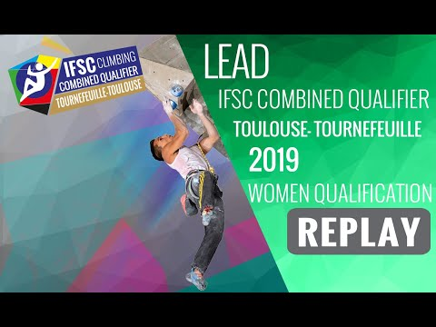 IFSC Combined Qualifier Toulouse 2019 - Women Qualifications - LEAD
