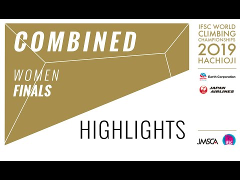 IFSC Climbing World Championships - Hachioji 2019 - Combined Women Final Highlights