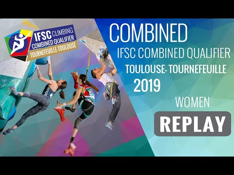 IFSC Combined Qualifier Toulouse 2019 - Women - FINALS
